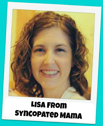 Lisa at Syncopated Mama