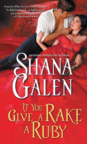If You Give a Rake a Ruby (Jewels of the Ton) by Shana Galen
