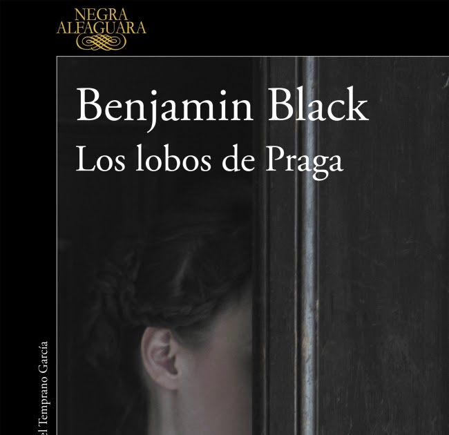 Libros por Mediafire 2020: Los lobos de Praga - Benjamin ...
