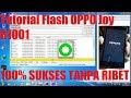 Cara Flash Oppo Joy (R1001) via SP FlashTool