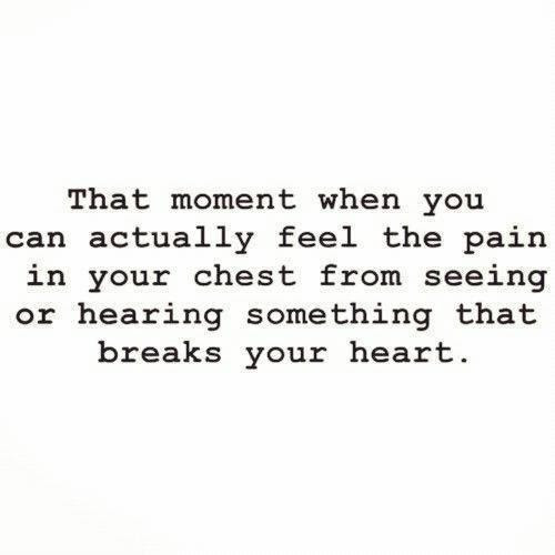Once In Lifetime Someone Breaks Your Heart Being In Love Quote