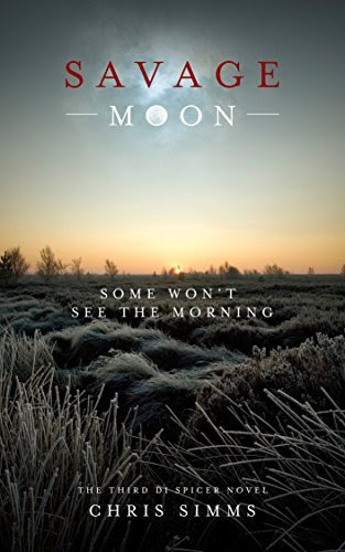 Savage Moon: Some won't see the morning (DI Spicer Book 3) http://hundredzeros.com/savage-moon-some-morning-spicer