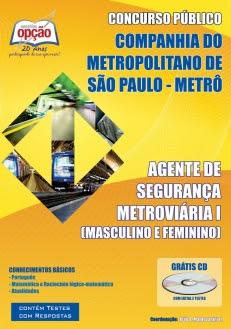 Companhia Metropolitano de São Paulo (METRÔ) -AGENTE DE SEGURANÇA METROVIÁRIA I