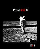 Point Kill