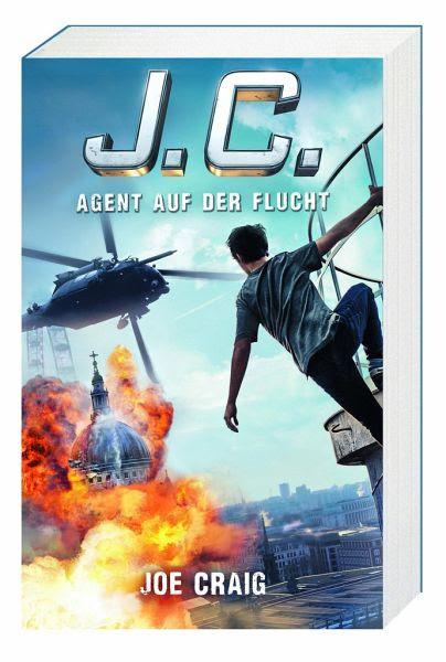 J.C. Agent auf der Flucht / Agent J.C. Bd.2 von Joe Craig - Buch - buecher.de