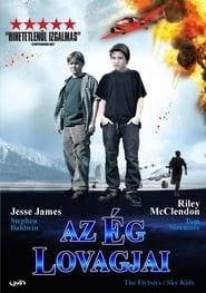 Sky kids - Az ég lovagjai teljes film videa magyarul néz online 2008