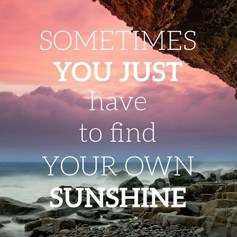 Find Your Own Sunshine Pictures Photos And Images For Facebook