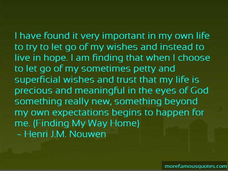 Quotes About Finding Way Home Top 25 Finding Way Home Quotes From Famous Authors