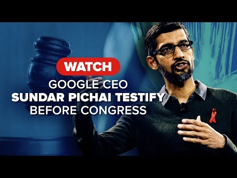 Watch Google CEO testify before Congress.
