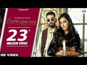 Mombatiyaan By Maninder Buttar (Full Video) - Song Lyrics