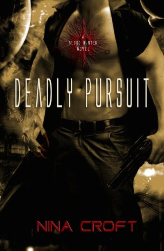 Deadly Pursuit (Blood Hunter, #2)
