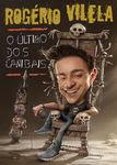 Rogério Vilela: O Último dos Canibais | filmes-netflix.blogspot.com