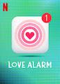 Love Alarm - Season 1