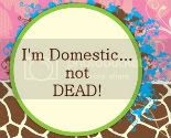 I'm Domestic...not DEAD
