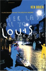 Her Last Call to Louis MacNeice (Five Star Paperback) - Ken Bruen