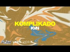 Komplikado by KVN [Lyric Video]