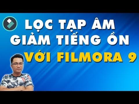 Cách lọc tạp âm Video với Filmora 9