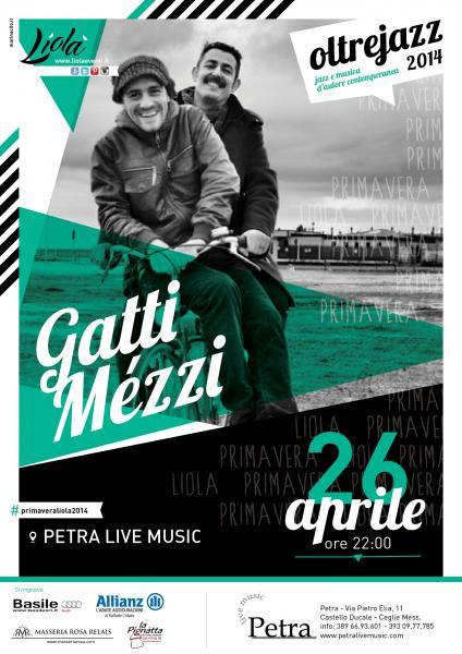 I GATTI MéZZI per la prima volta in Puglia