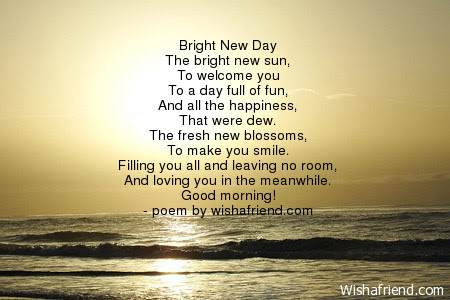 Good Morning Poem Bright New Day
