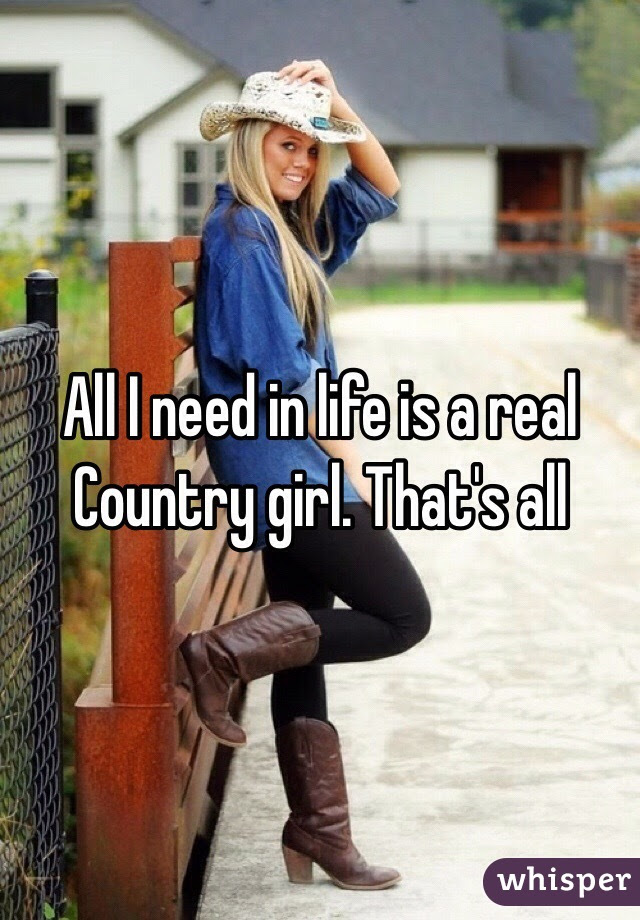 How To Be A Real Country Girl