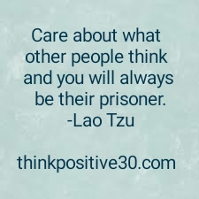 Dont Be A Prisoner Think Positive 30