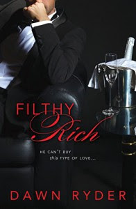 Filthy Rich - Dawn Ryder
