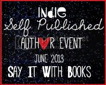 Say It With Books Indie-Self Published Author Event June 2013