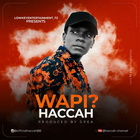 audio haccah wapi  dj mwanga