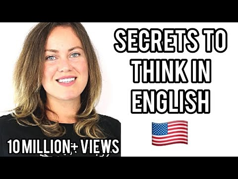 How to Stop Translating in Your Head and Start Thinking in English Like ...