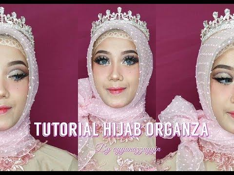 VIDEO : tutorial hijab organza | ayyunazzuyyin -  ...