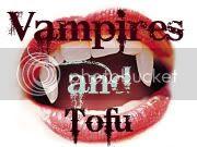 Vampires and Tofu