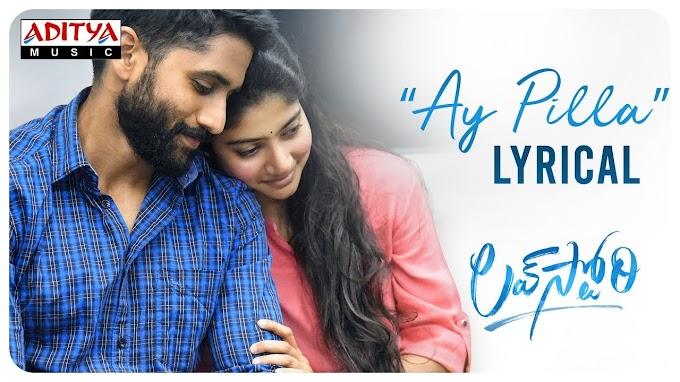 AyPillan song Lyric-Love Story | Naga chaitanya, sai pallavi
