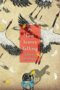 Title: The Last Leaves Falling, Author: Sarah Benwell
