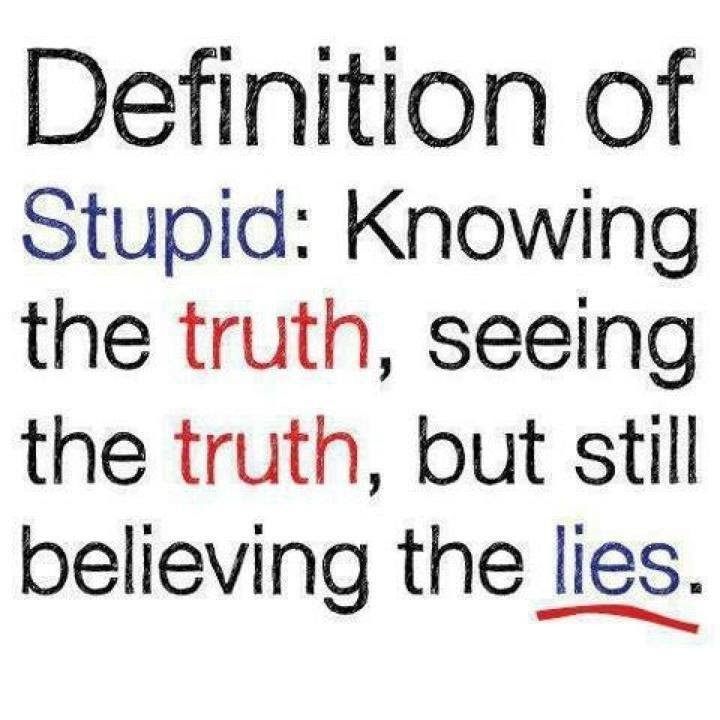 Quotes About Believing Lies 57 Quotes