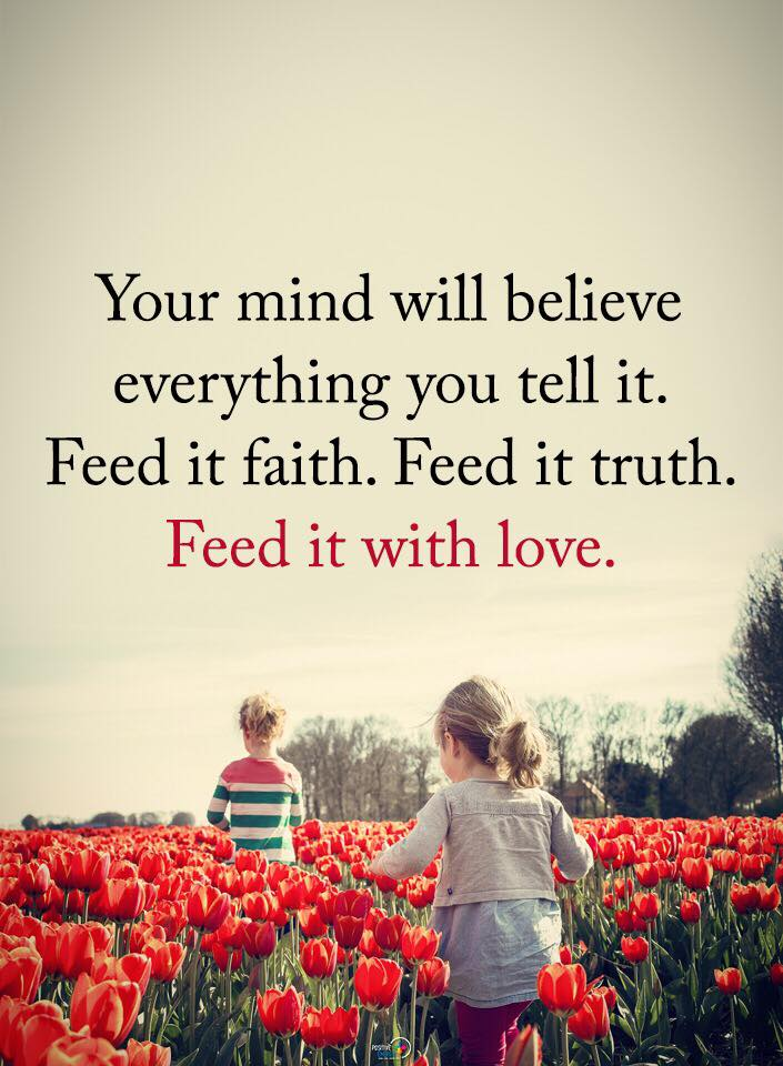 Your Mind Will Believe Everything Quotes Area