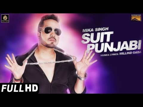 Suit Punjabi Lyrics | Mika Singh