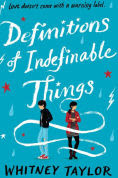 Title: Definitions of Indefinable Things, Author: Whitney Taylor