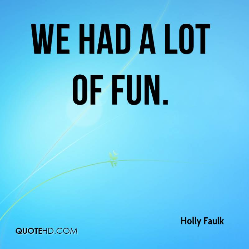Holly Faulk Quotes Quotehd