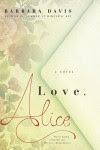 Love, Alice - Barbara Davis