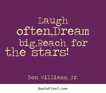Make Personalized Photo Sayings About Inspirational Laugh Often