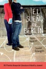 El sueño de Berlín Ana Alonso, Javier Pelegrín