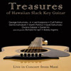 Treasures of Hawaiian Slack Key Guitar - 2008 Hawaiian Music Grammy Winner