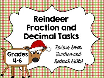Reindeer Fraction and Decimal Math Tasks *Perfect for Holi