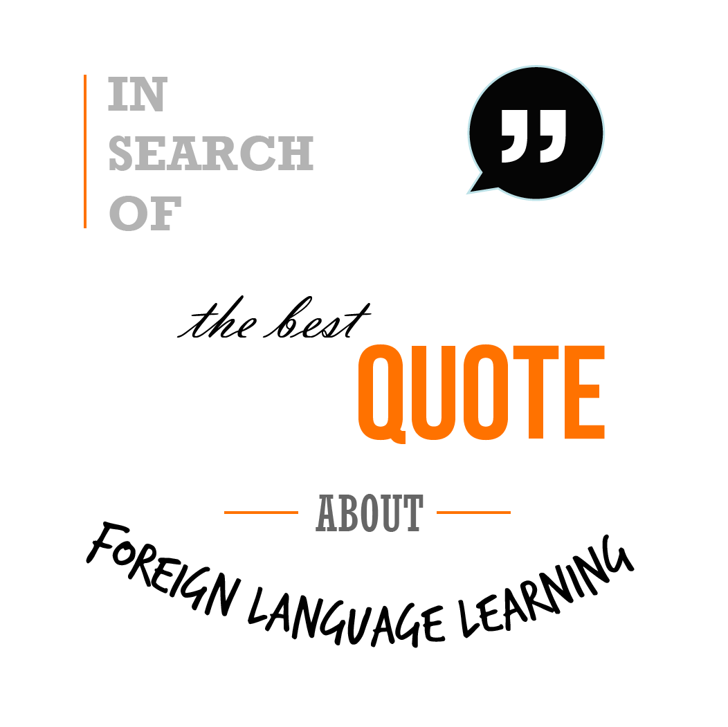 Quotes About Learning Other Languages 28 Quotes
