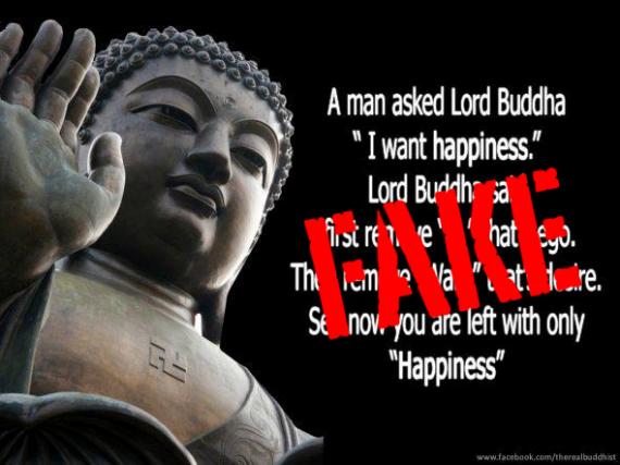 A Man Said To The Buddha I Want Happiness Fake Buddha Quotes