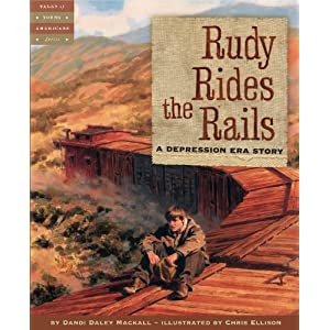 Rudy Rides the Rails: A Depression Era Story (Tales of Young Americans)