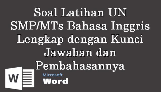 Download Soal Latihan Un Smp Mts Bahasa Inggris Lengkap Dengan Kunci Jawaban Dan Pembahasannya