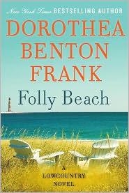 Folly Beach by Dorothea Benton Frank: Book Cover