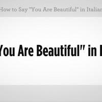 How So You Say Beautiful In Italian Archidev