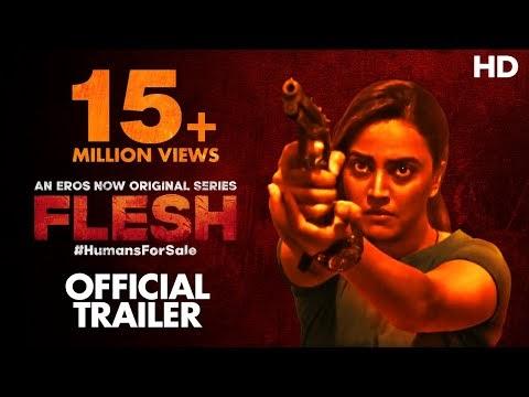 Flesh Hindi Web Series Trailer